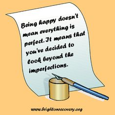 Brighton Center For Recovery: Being happy doesn't mean everything is perfect...