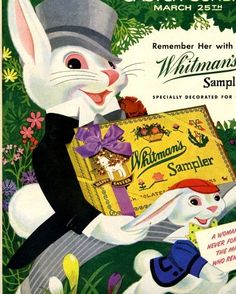 What a wonderfully fun vintage Easter themed Whitman's ad. #vintage #Easter #food #bunny #rabbit #chocolate #food