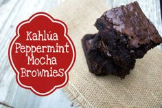 Why make holiday cookies when you can whip up these Kahlua Peppermint Mocha Brownies?!
