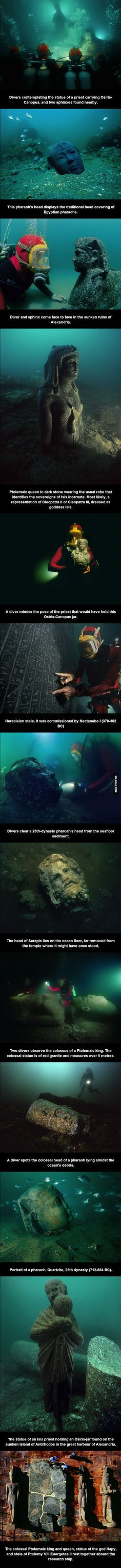 Remains of the sunken ancient cities of Alexandria, Heracleion and Canopus.