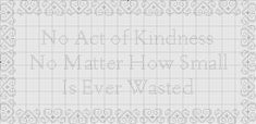 "Free ""No act of kindness, no matter how small, is ever wasted"" Chart"