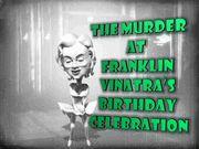 Murder Mystery Game: The Murder at Franklin Vinatra's Birthday Celebration - Instant Download