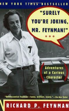 Surely You're Joking, Mr. Feynman! (Adventures « Library User Group