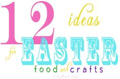 12 Easter Ideas (crafts and treats) @TidyMom