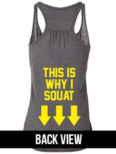 squat, workout cloth, why workout, workout gear, workout tank tops, workout shirts funny, racerback tank, crossfit tank, tank top workout