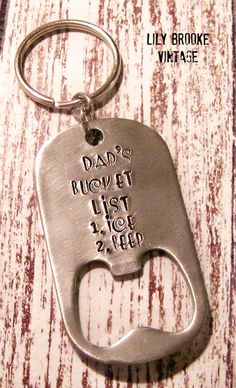 Hand Stamped Keychain Bottle Opener - Fathers Day, Bucket List, Beer, Gifts for Dads, Mens Accessories