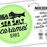 seawheeze sea salt caramel bars – yum!