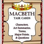 Macbeth: 40 Task Cards...Characters, Summaries, Terms, Major Points, and QuestionsBritish Literature, Shakespeare's awesome tragedy comes to life...