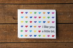 I like you a little bit. Card by DawnCorrespondence on Etsy.