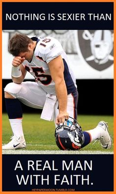 Tim Tebow is yummy! He's a good man and so good to others! Everyone should take a good look at him and use him as a good example for themselves!