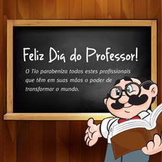 Homenagem ao dia do professor.