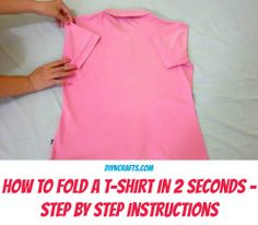 Get Your Laundry Done Faster by Learning to Fold a Shirt In Just 2 Seconds!