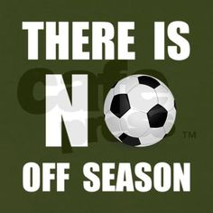 """""""So when do you start soccer again?"""" """"Umm.......... I play all year round...."""""""