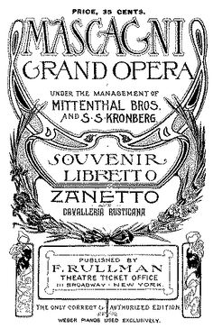 The souvenir libretto from the New York premiere of Mascagni's Zanetto in 1902.