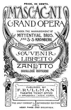 The souvenir libretto from the New York premiere of Mascagni's Zanetto in 1902.