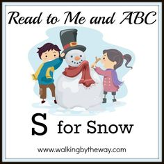 S for Snow | Walking by the Way