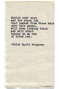 Typewriter Series #705byTyler Knott Gregson