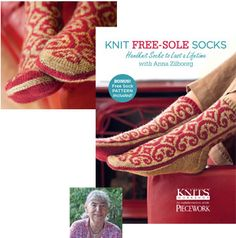 Free-Sole Socks: Handknit Socks to Last a Lifetime with Anna Zilboorg Video Download — $19.95 <3 ||| Knitting Daily Workshops