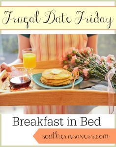 Frugal Date Idea:  Breakfast in Bed