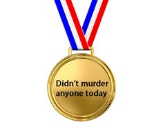 deserv, laugh, award, today, thought, medal, funni stufff, achiev, thing