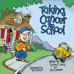 Taking Cancer To School Book Review