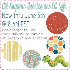 Sale ends 6.5.14 @ 8am PST. www.fabricworm.com/organicfabric.html