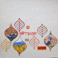 A Glimpse of Fall - Scrapbook.com - Photos in leaf shapes and hand stitched leaves add beautiful touches to this simple layout.