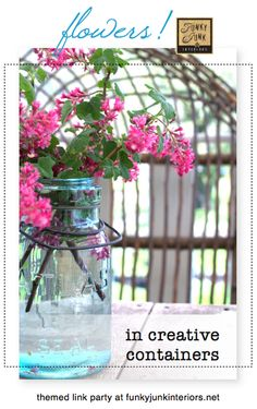 100+ gorgeous FLOWERS IN CREATIVE CONTAINERS -a themed link up party via Funky Junk Interiors