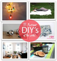 15 awesome DIY's - http://blogs.babble.com/family-style/2012/07/12/15-awesome-diys-of-the-week/