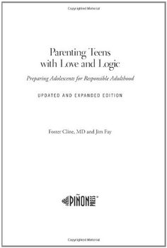Parenting Teens With Love And Logic (Updated and Expanded Edition) (A Modern Girl's Bible Study)