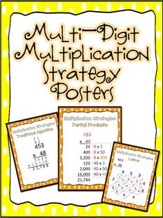 Free! 3 Posters that give examples of three multi-digit multiplication strategies, including the traditional algorithm, partial products, and lattice