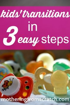 helping kids make transitions in 3 loving steps