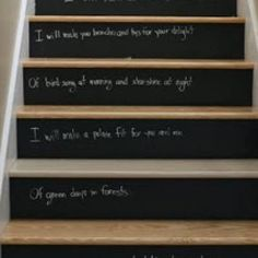 In case we get tired of carpeted stairs. Chalkboard stairs!