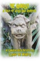 Ye Gods! A Tale of Dogs and Demons, an ebook by Lynne M. Hinkey at Smashwords
