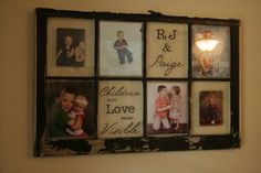 Antique Window, vinyl letter and pictures!  I LOVE it!!