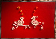 handmade Valentine ... two cute quilled lovebirds ...