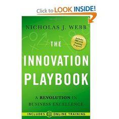 Amazon.com: The Innovation Playbook: A Revolution in Business Excellence (9780470637968): Nicholas J. Webb, Chris Thoen: Books