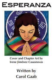Lesson plans for the novel Esperanza by Carol Gaab
