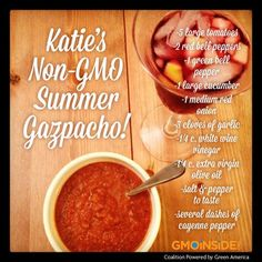 Looking for a great, quick and easy summer meal?! Check out this awesome Non-GMO recipe! http://gmoinside.org/katies-non-gmo-summer-recipes-gazpacho/