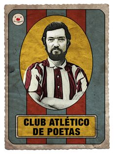 Julio Cortázar by Club Atlético de Poetas