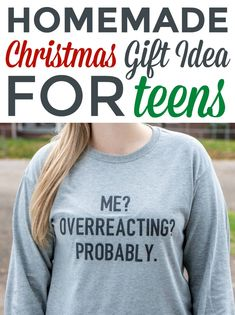 Today I'm going to show you a tutorial for this Cricut Christmas  Gift Idea For Teens that's perfect for the holidays that any teen would love!  We made a witty t-shirt that was a big hit! #cricut  #diecutting #diecuttingmachine #cricutmachine #cricutmaker #diycricut  #diycricutprojects #cricutideas #cutfiles #svgfiles #diecutfiles #cricutideas  #diycricutprojects #cricutprojects #cricutcraftideas #diycricutideas #Christmas