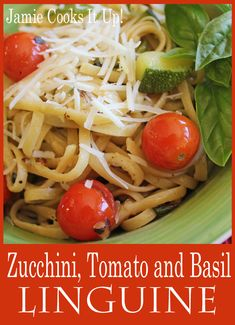 Zucchini, Tomato and Basil Linguine from Jamie Cooks It Up!