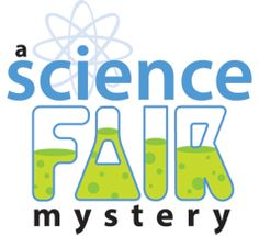 A Science Fair Mystery Downloadable Classroom Game & Party Kit for Kids | Dramatic Fanatic