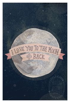 I Love You To the Moon Print by @yellowbuttonstudio on Etsy, $40.00 #illustration #print #moon #typography