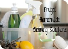Frugal Homemade Cleaning Solution Recipes