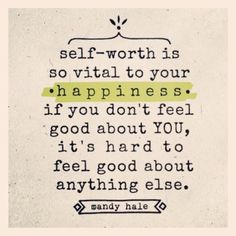 Self Worth :)