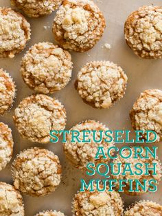 A recipe for Streuseled Acorn Squash Muffins.
