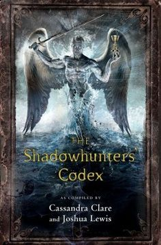 #CoverReveal The Shadowhunters' Codex by Cassandra Clare, Joshua Lewis. Expected publication: September 2013 by @Simon & Schuster