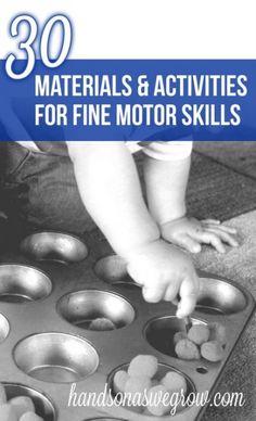 30 Materials & Activities to Promote Fine Motor Skills