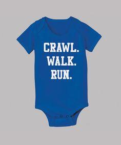 'Crawl. Walk. Run.' Bodysuit - Infant on #zulily! #zulilyfinds